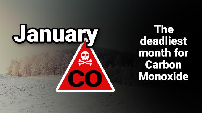 January is the deadliest month for Carbon Monoxide